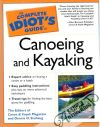 Stuhaug O. Dennis - The complete idiot´s guide to canoeing and kayaking