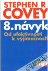 Covey Stephen R. - 8. návyk