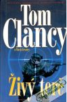 Clancy Tom, Greaney Mark - Živý terč