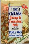 Davis Burke - The civil war - Strange and fascinating facts