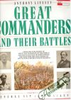Livesey Anthony - Great commanders and their battles