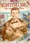 Davis William C. - The fighting men of the civil war