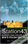 Valentine Ian - Station 43: Audley end house and Soe´s polish section