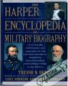 Dupuy Trevor N., Johnson, Bongard - The harper encyclopedia of military biography